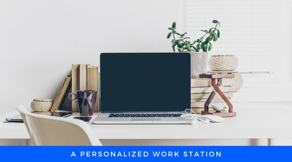 Personalized Workstation