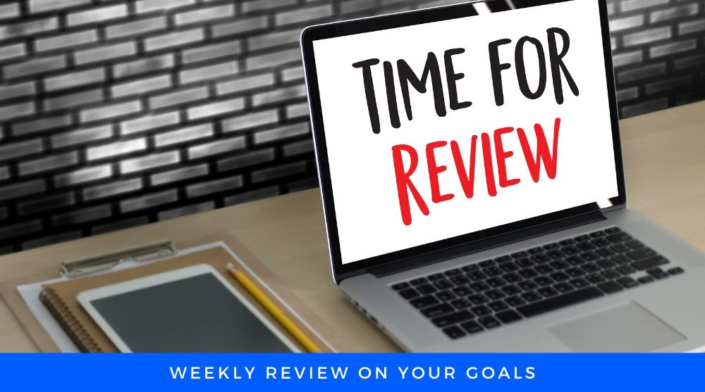 Time For Weekly Review